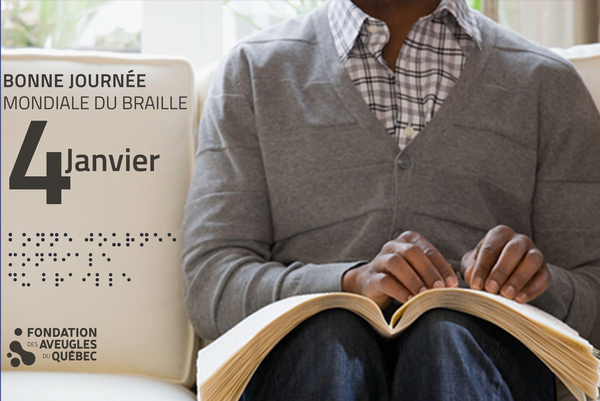 Une personne assise sur un divan fait la lecture de son livre en braille. Le texte « Bonne Journée mondiale du braille 4 janvier » ainsi que le logo de la Fondation des Aveugles du Québec sont alignés à gauche.